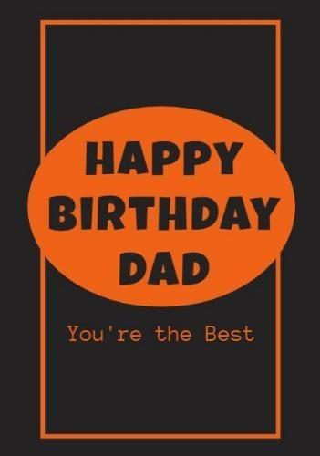 A Dark Happy Birthday Dad Card Template With An Orange Frame Happy Birthday Dad Cards Happy Birthday Dad Dad Cards