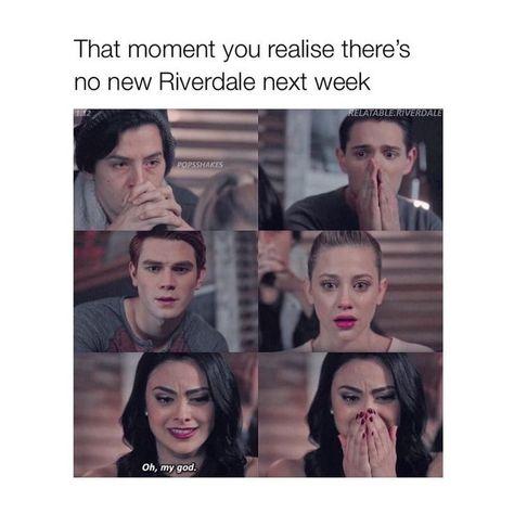 Riverdale Meme No Show Next Week Meme Next Riverdale Show Week Riverdale Memes Riverdale Funny Riverdale