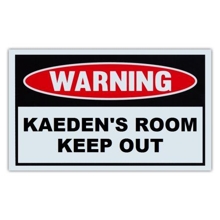 Novelty Warning Sign Kaeden's Room Keep Out For Boys Girls Kids Classy Keep Out Signs For Bedroom Doors