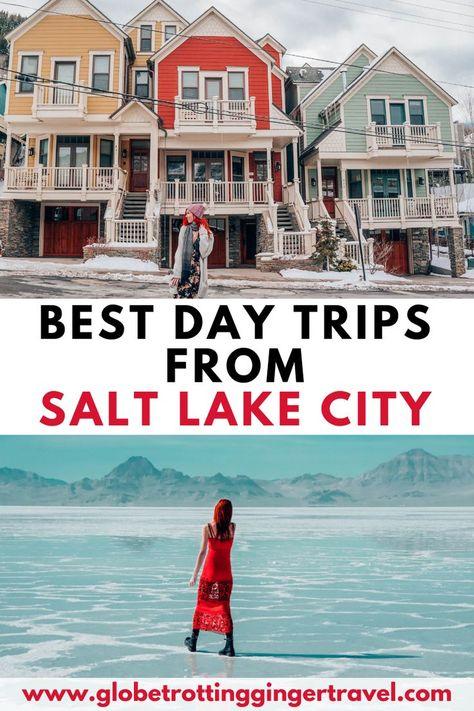 Best Day Trips from Salt Lake City, Utah