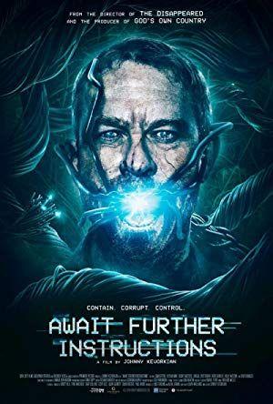 Await Further Instructions 2018 Full 720p Turkce Altyazili Izle Vipfilmlerizleme Com Poster Filma Filmy Filmy Onlajn