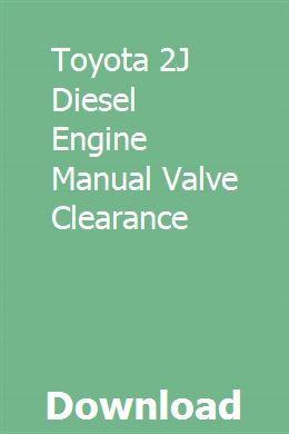 Toyota 2J Diesel Engine Manual Valve Clearance