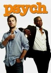 Psych aka the greatest show to ever be created.
