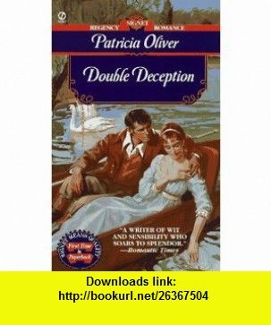 Double deception signet regency romance 9780451192950 patricia double deception signet regency romance 9780451192950 patricia oliver isbn 10 0451192958 isbn 13 978 0451192950 tutorials pdf e fandeluxe Epub
