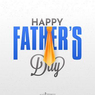 صور يوم الأب 2019 بطاقات تهنئة عيد الأب العالمي Father S Day Fathers Day Images Happy Father Father