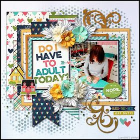 Do I have to Adult today? - Secret Scrapbook Event 2018 (A work in progress: Lynette) Scrapbooking 101, Scrapbook Paper Crafts, Paper Crafting, Scrapbook Journal, Scrapbook Cards, Journal Cards, Bridal Shower Scrapbook, Smash Book Pages, Scrapbook Layout Sketches