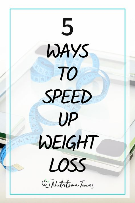 5 Ways to Speed Up Weight Loss. To boost metabolism and get the most results from your workout plan and healthy meal plan, follow these tips to lose weight. #workoutplan #metabolism #weightlosstransformation For MORE RECIPES, fitness  nutrition tips, please SIGN UP for our FREE NEWSLETTER www.NutritionTwins.com