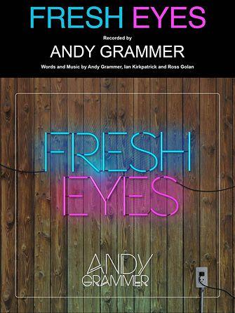 Get Fresh Eyes sheet music by Andy Grammer as a digital