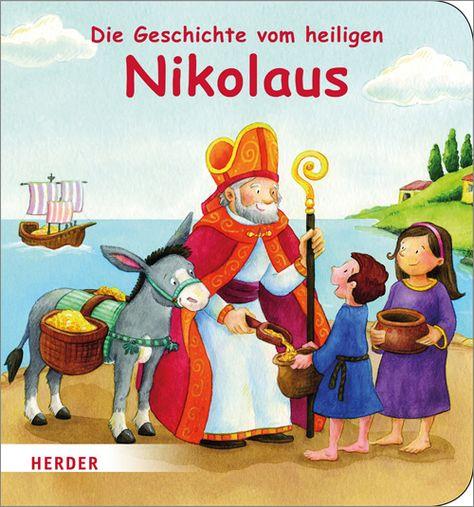 Die Geschichte Vom Heiligen Nikolaus Nikolaus Geschichte Geschichte Vom Nikolaus Nikolaus