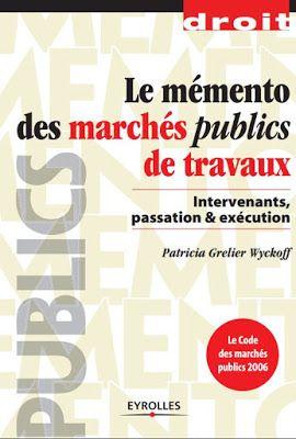 Livre Le Memento Des Marches Publics De Travaux Intervenants Passation Marches Publics Public Marche