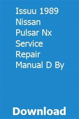 Issuu 1989 Nissan Pulsar Nx Service Repair Manual D By