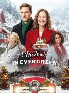 Christmas In Evergreen Hallmark Channel Christmas Movies Family Christmas Movies Hallmark Christmas Movies
