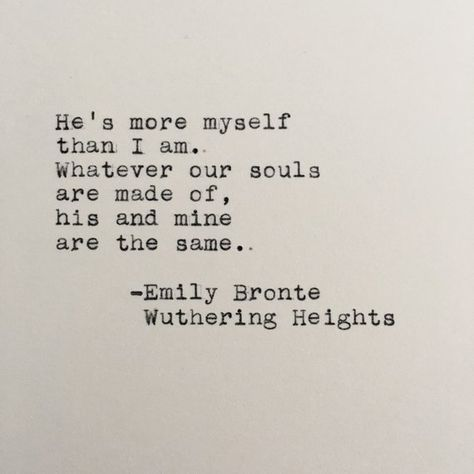 Emily Bronte Love Quote (Wuthering Heights) Typed on Typewriter