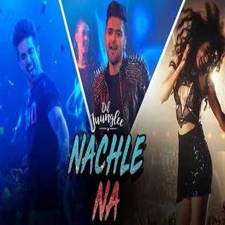 Nachle Na Mp3 Song Download Guru Randhawa Neeti Mohan Djpadhala Com Nachlena Hindi Movie Song New Hindi Songs Songs