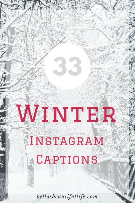 33 Winter Instagram Captions    Blogmas #8 – Bella's Beautiful Life
