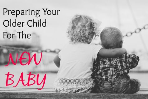 Preparing Your Older Child for the New Baby: head off sibling jealousy at the pass