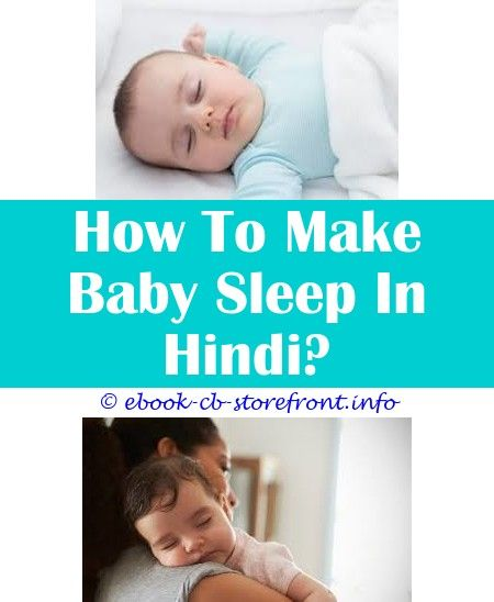 9 Marvelous Cool Ideas How To Make My Baby Sleep For Long Baby Sleep With Arms Up Baby Sleep Music 7 Baby Sleep N Play Baby Sleep Time Music