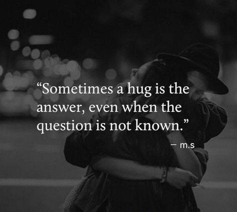 Sometimes a hug is the answer, even when the question is not known. #HappyHugDay #ValentineDayQuotes #ValentinesWeek #RomanticQuotes #QuotesForGirlfriend #Quotes #therandomvibez