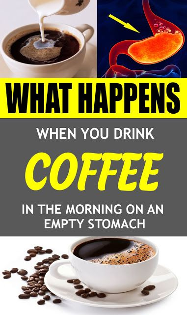 Do You Drink Coffee In The Morning On An Empty Stomach Natural Health Tips Stomach Morning Coffee
