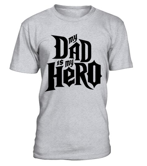 a1c3ee64 My Dad is my Hero T-Shirt . Tags: personalized, papa, roach, best,  grandfather, design, customize, tees, shirts, Granny, Grandpère, Grandmère,  Grandad, ...