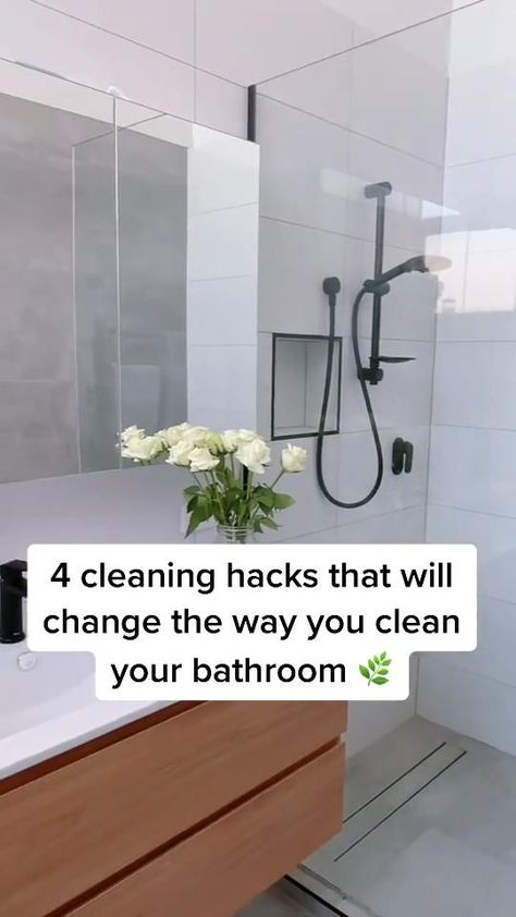 4 Cleaning Hacks that will change the way you clean your BATHROOM