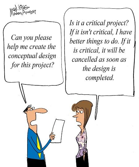 Humor - Cartoon How Critical is the Conceptual Design? Business - critical analysis