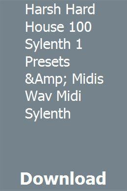 Harsh Hard House 100 Sylenth 1 Presets &Amp
