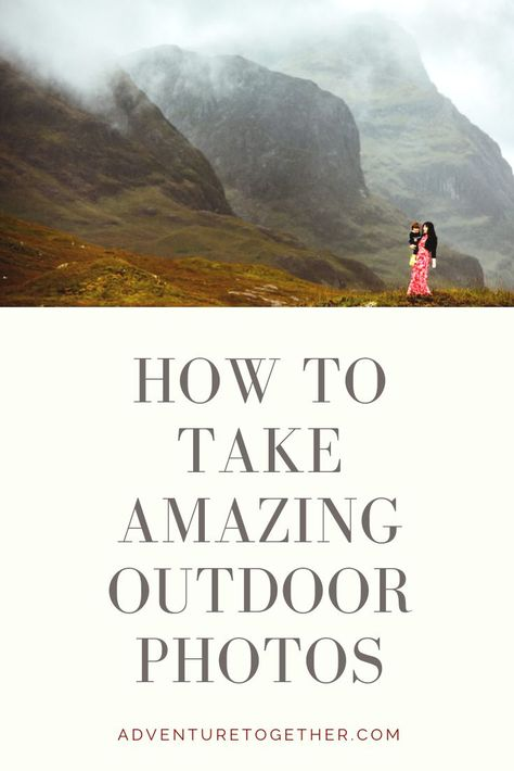 How to Take Amazing Outdoor Travel Photos