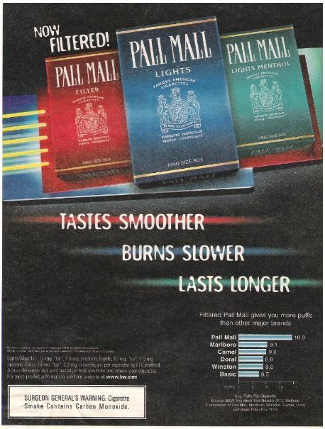 Pall Mall (Cigarettes) / Tastes Smoother - Burns Slower