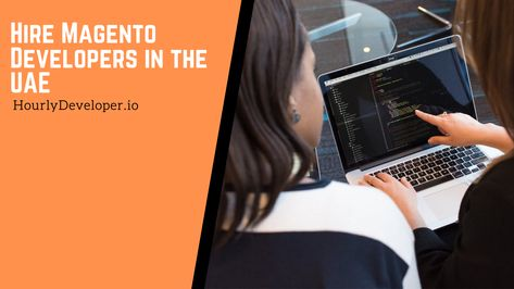 Hire Magento Developers in the UAE
