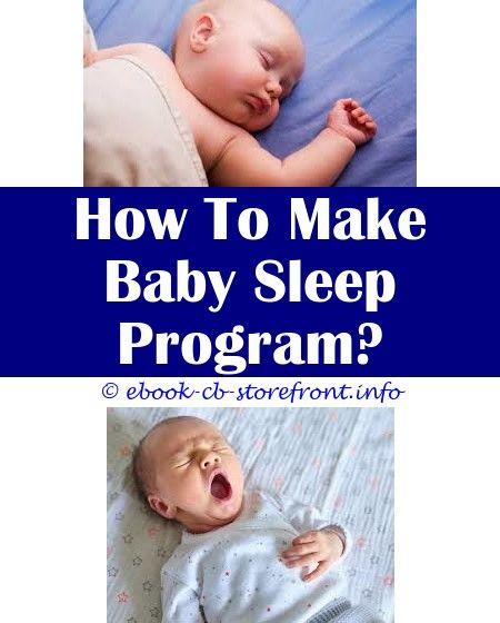8 Warm Simple Ideas Baby Sleep In Playpen How To Make Baby Sleep Pillow Baby Sleep Sack South Africa Baby Sleep Lullaby Baby Sleep Timeline En 2020
