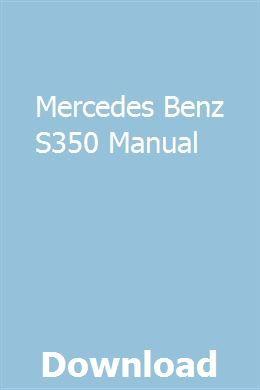 Mercedes Benz S350 Manual Repair Guide Owners Manuals Repair Manuals
