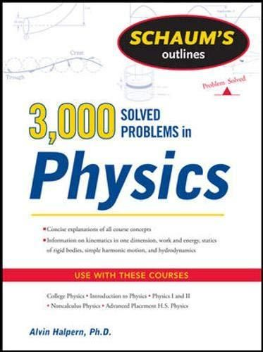 Pdf Download Schaum S 3 000 Solved Problems In Physics Schaum S Outlines Ebook Pdf Download Read Audibook Physics Books Physics Physics Courses