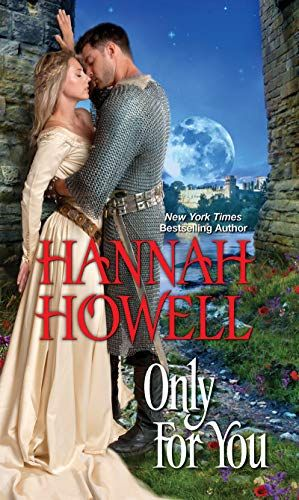 Only For You A Historical Romance By Howell Hannah Onlyforyou Historicalromance Hanna Historical Romance Medieval Romance Novel Zebra Historical Romance