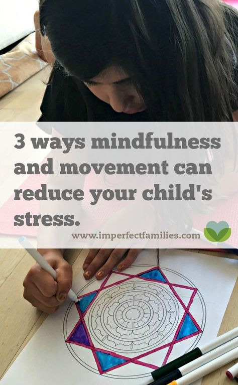 3 Ways Movement and Mindfulness Can Reduce Stress in Kids