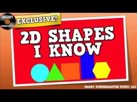 2D Shapes I Know! (song for kids about flat shapes: circle, triangle, square, rectangle, hexagon)