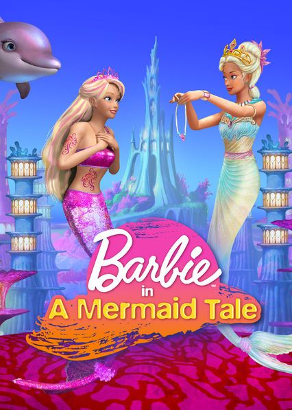 Check Out Barbie In A Mermaid Tale On Netflix Mermaid Tale