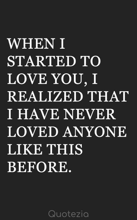 When I Started To Love You Pictures Photos And Images For Facebook Tumblr Pi New Relationship Quotes Cute Boyfriend Quotes Love Quotes For Her