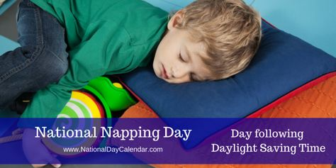 March 9, 2015 – NATIONAL NAPPING DAY – NATIONAL MEATBALL DAY –