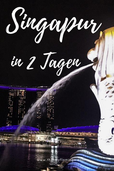 Singapur in 2 Tagen – Tipps und Inspirationen für eure Reise nach Singapur