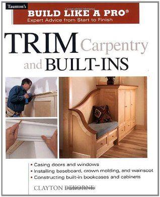 Pdf Download Trim Carpentry And Built Ins Taunton S Blp Expert