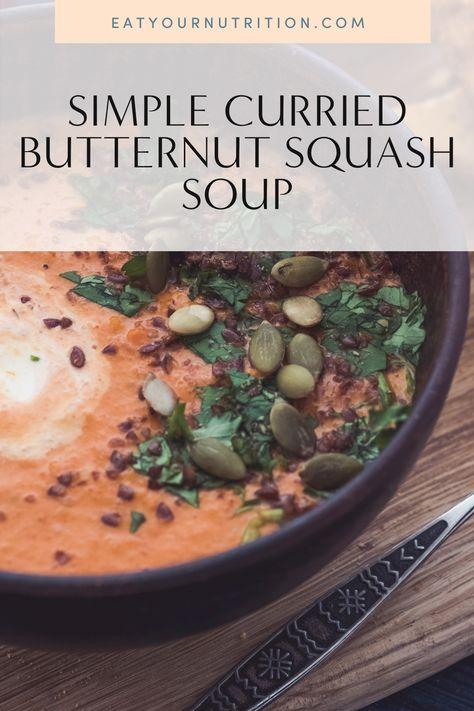 Simple curried butternut squash soup recipe. This is one of my favorite soups. #butternutsquashapplesoup #souprecipes #recipebutternutsquashsoup #curriedbutternutsquashsoup #souprecipe #EatYourNutrition #LauraVillanueva