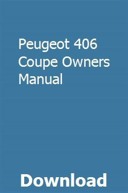 Peugeot 406 Coupe Owners Manual Owners Manuals Manual Ford Mondeo