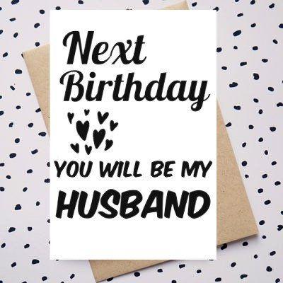 Next Birthday You Will Be My Husband Birthday Card Happy Etsy Happy Birthday Wishes For Him Happy Birthday Husband Quotes Happy Birthday For Him