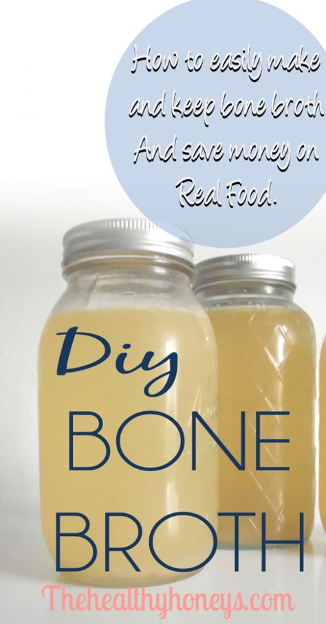 Homemade Bone Broth or Stock - The Healthy Honeys
