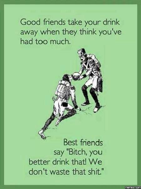9383660ab8886345540944d9e9703cb5 7 best alcohol images on pinterest best friends, beat friends