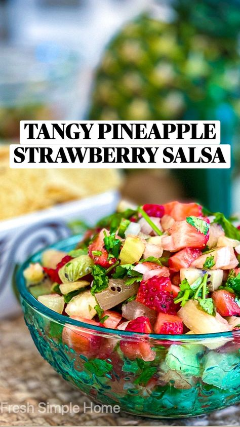 TANGY PINEAPPLE STRAWBERRY SALSA