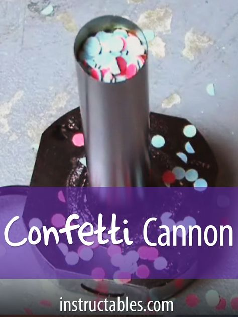 Exploding Confetti Cannon Workshop Projects How To Make