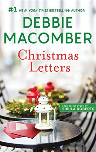 Christmas Letters Christmas Letters Three Christmas Wish Https Www Amazon Com Dp B074zd65d8 Ref Cm Sw Christmas Lettering Debbie Macomber Christmas Books
