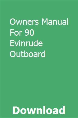 Owners Manual For 90 Evinrude Outboard Owners Manuals Repair Manuals Chevrolet Suburban